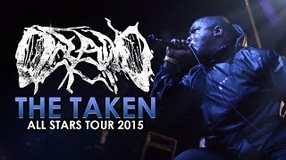 "Oceano - ""The Taken"" LIVE! All Stars Tour 2015"