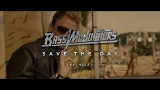 Bass Modulators ft. Vice - Save The Day (Official Music Video)
