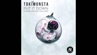 TOKiMONSTA (feat Anderson .Paak & KRNE) - Put It Down
