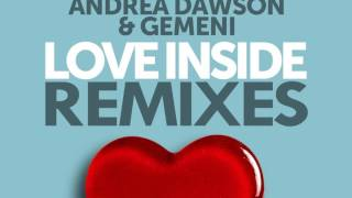 DJ Valdi Feat. Andrea Dawson & Gemeni - Love Inside (J. Jefferson Remix) - Official Audio