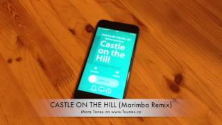 Castle on the Hill Ringtone (Ed Sheeran Tribute Marimba Remix Ringtone) • For iPhone & Android
