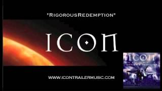 "ICON Trailer Music - ""Rigorous Redemption"" Video"