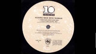 Kicking Back With Taxman - Everything (Meltdown Mix) [1990]