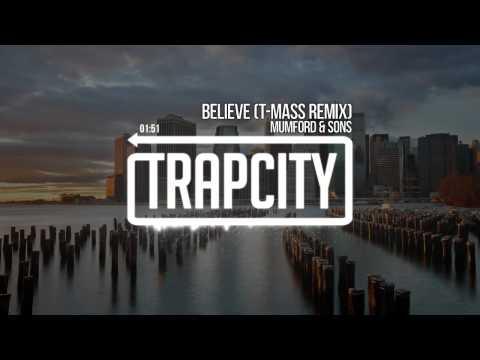 mumford-sons-believe-t-mass-remix-trap-city