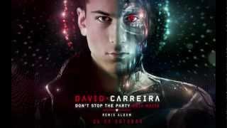 David Carreira - Don't Stop The Party/Esta Noite  Teaser 2