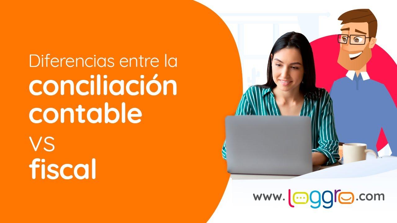 Diferencias entre la Conciliación contable vs. Fiscal con Liliana Delgado