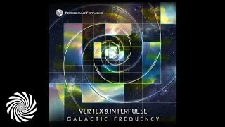 Vertex & Interpulse - Galactic Frequency (Preview)