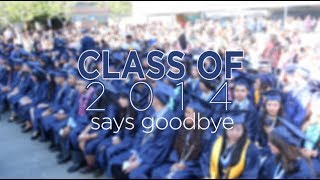 Class of 2014 says Goodbye