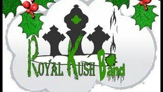 Merry Merry Mary Jane Christmas - Royal Kush Band featuring Sydd Stone