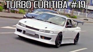 TURBO Curitiba #19 - 240SX, Burnout de Uno, Marea, Caravan, GTi, Civic Si e outros!