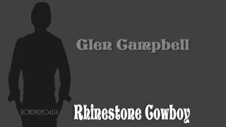 Rhinestone Cowboy + Glen Campbell + Lyrics