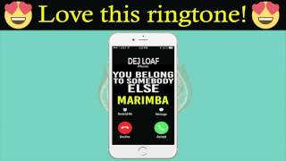 You Belong to Somebody Else iPhone Ringtone - Jacquees and DeJ Loaf (Marimba Ringtone)