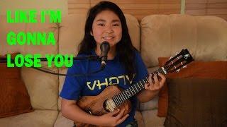 Meghan Trainor - Like I'm Gonna Lose You (ukulele cover)