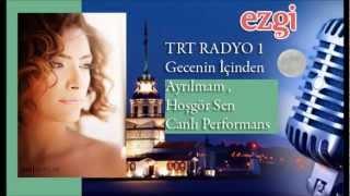 Ezgi TRT Radyo1 Türkçe Potpori Canlı Peformans