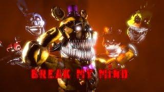 Break My Mind-DAGames-(FNAF SFM) !!REDO!!
