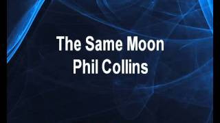 The Same Moon - Phil Collins Karaoke tip