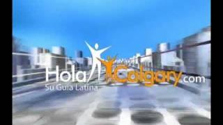 HolaCalgary.com- Video Latinos e Hispanos en Canada