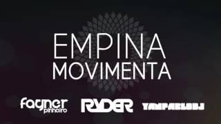 Fagner Pinheiro feat. DJ Ryder e Yan Pablo DJ - Empina movimenta