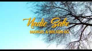 Mangel - Nadie Sabe (Video Oficial Dji Osmo) ft Wilson Ag