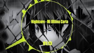 Mi Ultima Carta (Nightcore)