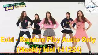 Exid Random Play - Weekly Idol 141224 (Audio Only)