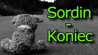 Sordin - Koniec