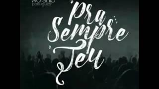 139 - Nívea Soares e Samuel Mizrahy -  Pra Sempre Teu - Gateway Worship - Diante do Trono