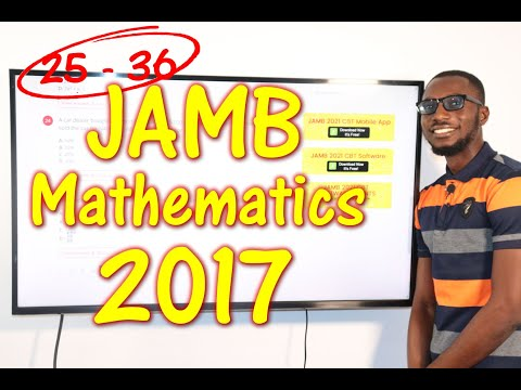 JAMB CBT Mathematics 2017 Past Questions 25 - 36