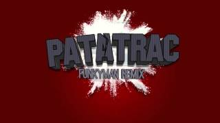 """MADMAN - """"Patatrac""""  (FUNKYMAN RMX)"""