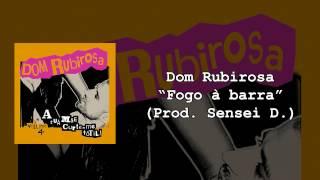 06 - Dom Rubirosa - Fogo à barra (prod. Sensei D.)