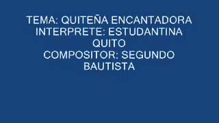 QUITEÑA ENCANTADORA - ESTUDIANTINA QUITO.wmv