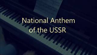 National Anthem of the USSR ☭ (piano cover)