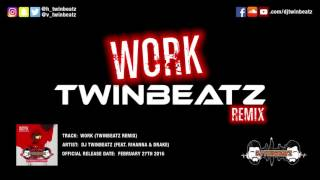 Work (Twinbeatz Remix) || [Download Link in Description] || Work Bhangra Remix