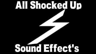 All Shocked Up - SOUND EFFECT'S