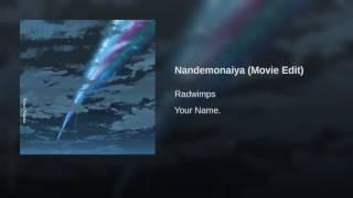 Nandemonaiya (Movie Edit)