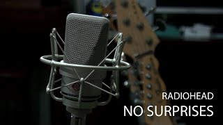 Radiohead - No Surprises (Cover)