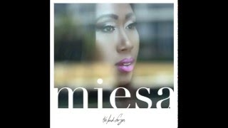 Miesa - Too Bad For You