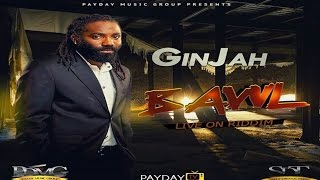 Ginjah - Bawl [Live On Riddim] • April 2017