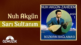 Sarı Sultanım - Nuh Akgün (Official Video)