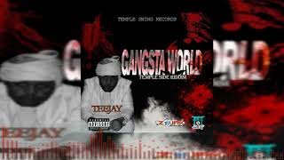 Teejay - Gangsta World (Official Audio)