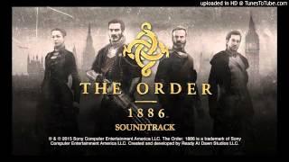 The Order: 1886: Soundtrack: 05 - Agamemnon Rising - Jason Graves