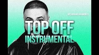 "DJ Khaled ""Top Off"" feat. Jay-Z, Future & Beyonce Instrumental Prod. by Dices"