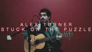 Alex Turner - Stuck On The Puzzle (Ricky Gomes Cover)