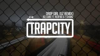 Best of Trap   Ice Cube - Drop Girl Remix (Trap Prison City)