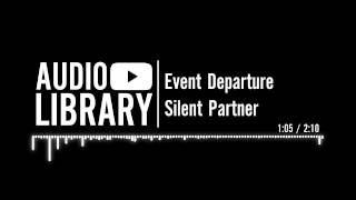 Event Departure - Silent Partner