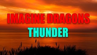Imagine Dragons - Thunder [The best Remix]