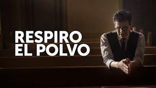 Respiro El Polvo | Jesus Adrian Romero | Besos En La Frente