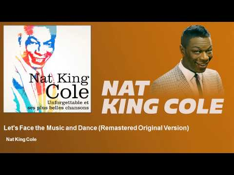 nat-king-cole-lets-face-the-music-and-dance-nat-king-cole
