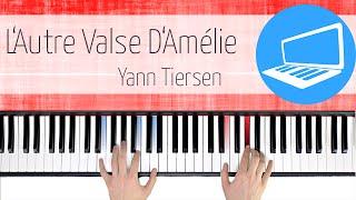 TUTORIAL - L'Autre Valse d'Amélie - Yann Tiersen   PianoTube