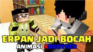 NGAKAK! ANIMASI Ft. 4BROTHER ERPAN JADI BOCAH | SKETSA ANIMASI INDONESIA